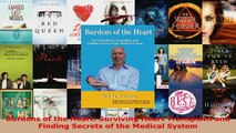 Read  Burdens of the Heart Surviving Heart Transplant and Finding Secrets of the Medical System EBooks Online