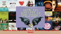 Read  How Do Bats Fly in the Dark Tell Me Why Tell Me How Ebook Free