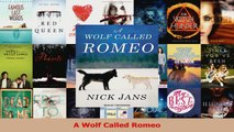 Read  A Wolf Called Romeo Ebook Free
