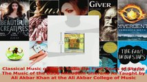 Read  Classical Music of North India the First Years of Study The Music of the Baba Allauddin EBooks Online