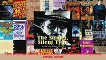 PDF Download  The Strong Silent Type Over 100 Screen Cowboys 19031930 Download Online