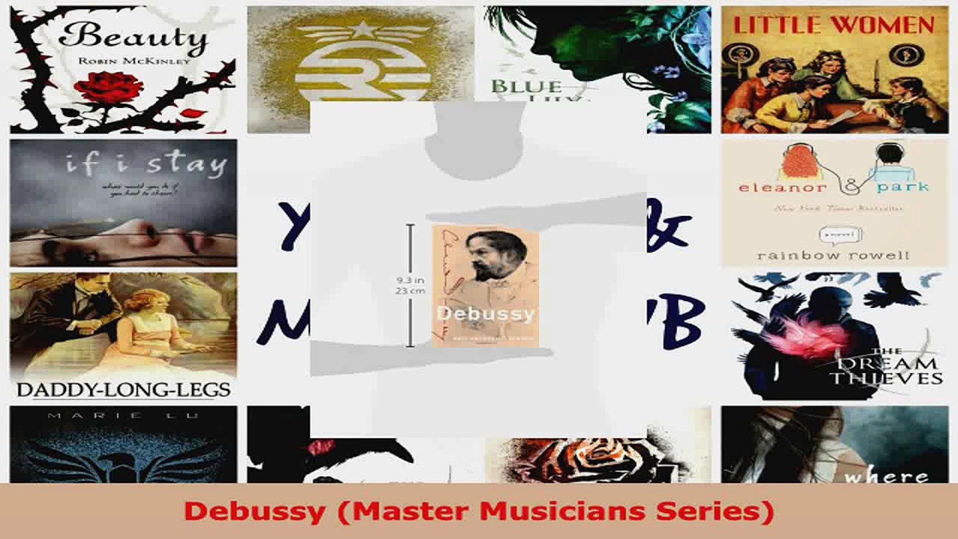 Read  Debussy Master Musicians Series Ebook Free