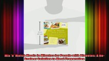 Mix n Match Meals in Minutes for People with Diabetes A NoBrainer Solution to Meal