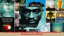 Read  Thru My Eyes Thoughts on Tupac Amaru Shakur in Pictures and Words PDF Free