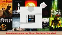 Read  Diabetes among the Pima Stories of Survival PDF Free