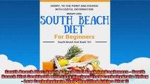 South Beach Diet South Beach Diet Book for Beginners  South Beach Diet Cookbook with