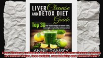 Liver Cleanse and Detox Diet Guide Top 30 liver cleanse recipes to remove toxins lose