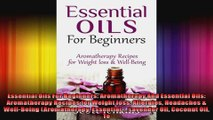Essential Oils For Beginners Aromatherapy And Essential Oils Aromatherapy Recipes for