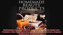 Homemade Beauty Products 33 Amazing Organic Body Care Products That You Can Easily Make