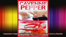 Cayenne Pepper Discover the Magical Weight Loss  Health Benefits of Cayenne Pepper