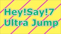Hey!Say!7 ultra Jump 2015年11月26日 知念侑李・八乙女光 Hey Say Jump