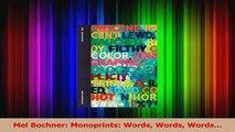 PDF Download  Mel Bochner Monoprints Words Words Words PDF Online