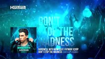 Hardwell & W&W feat. Fatman Scoop - Don't Stop The Madness (Dirtcaps Remix) [Cover Art]