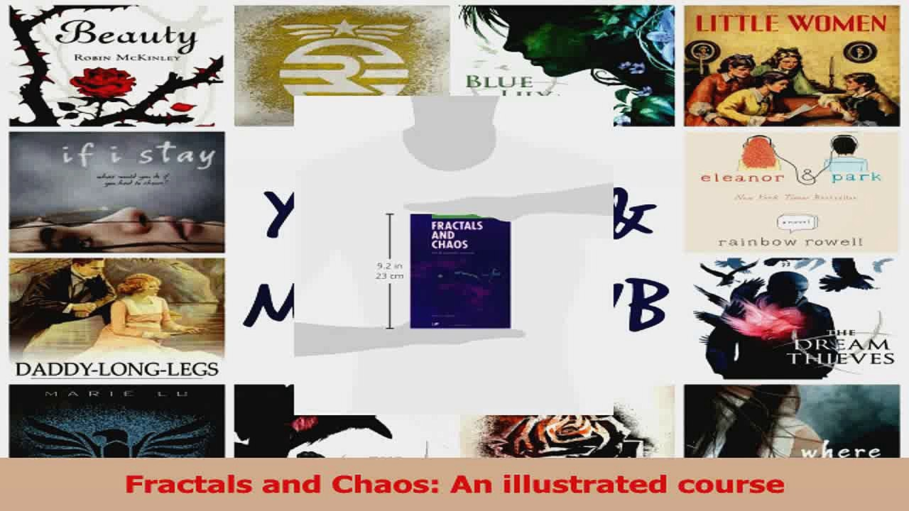Fractals and Chaos An illustrated course