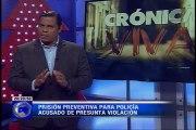Crónica Viva – Prisión preventiva para policía acusado de presunta violación