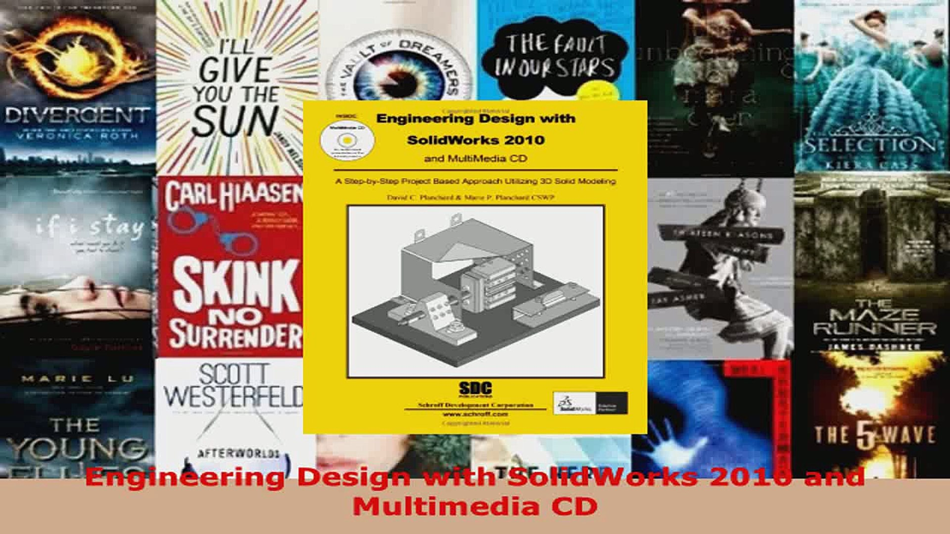 Read Engineering Design With Solidworks 2010 And Multimedia Cd Pdf Free Video Dailymotion