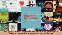 Read  Wireless Sensor Networks A Systems Perspective Artech House Mems and Sensors Library Ebook Free