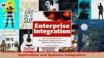 Download  Enterprise Integration An Architecture for Enterprise Application and Systems Integration PDF Online