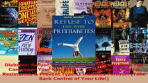 Download  Diabetes Refuse to Live with Prediabetes How You Can Lower Your Blood Sugar Levels Ebook Free