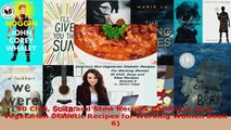 Read  50 Chili Soup and Stew Recipes Delicious NonVegetarian Diabetic Recipes for Working EBooks Online