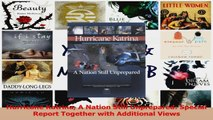 Read  Hurricane Katrina A Nation Still Unprepared Special Report Together with Additional Views PDF Free