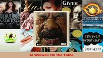 Read  Ai Weiwei On the Table EBooks Online