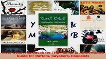 Download  River Otter Handbook for Trip Planning Authoritative Guide for Rafters Kayakers Canoeists Ebook Online