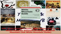 Read  AMC White Mountain Guide 28th Hiking trails in the White Mountain National Forest Ebook Online