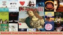 Download  Botticelli From Lorenzo the Magnificent to Savonarola PDF Online