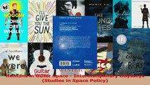 PDF Download  Humans in Outer Space  Interdisciplinary Odysseys Studies in Space Policy PDF Full Ebook