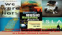 Read  Guerrilla Music Marketing Handbook 201 SelfPromotion Ideas for Songwriters Musicians  EBooks Online