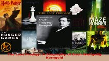 PDF Download  The Last Prodigy A Biography of Erich Wolfgang Korngold Read Full Ebook
