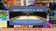 Read  Minnesota Ice Arenas A Picture Book of Indoor Ice Rinks in the State of Hockey PDF Free