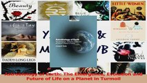 PDF Download  Astrobiology of Earth The Emergence Evolution and Future of Life on a Planet in Turmoil Download Online