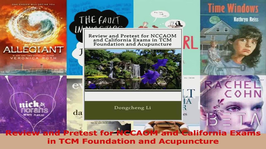 Download  Review and Pretest for NCCAOM and California Exams in TCM Foundation and Acupuncture PDF Online