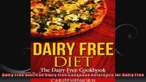 Dairy Free Diet The Dairy Free Cookbook Reference for Dairy Free Recipes