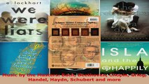 Read  Music by the Masters Bach Beethoven Chopin Grieg Handel Haydn Schubert and more EBooks Online