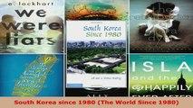 Read  South Korea since 1980 The World Since 1980 Ebook Free