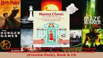 Download  Nanny Claus  The North Pole Nanny A Magical Christmas Musical for Unison and 2Part Ebook Free