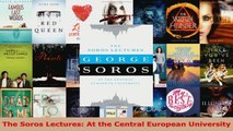 Read  The Soros Lectures At the Central European University EBooks Online