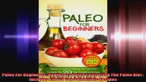 Paleo For Beginners Beginners Guide To Starting The Paleo Diet  Includes The 20 Top