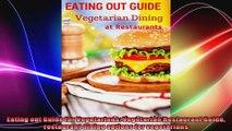 Eating out Guide for Vegetarians Vegetarian Restaurant Guide restaurant dining options