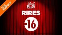 Talent Show : Soirée Rire - 16 ans