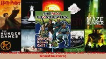 Download  The Real Ghostbusters Who You Gonna Call The Real Ghostbusters PDF Free