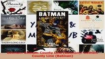 Download  Batman Gotham County Line Batman Gotham County Line Batman PDF Online