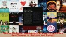 Plasma Medicine Applications of LowTemperature Gas Plasmas in Medicine and Biology PDF Full Ebook