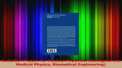 Radiation Physics for Medical Physicists Biological and Medical Physics  Biomedical Read Full Ebook