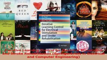 Iterative Learning Control for Electrical Stimulation and Stroke Rehabilitation Read Full Ebook