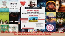 Read  MCADMCSD Visual Basic NET XML Web Services and Server Components Study Guide Ebook Free