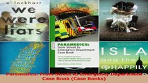 Paramedics From Street to Emergency Department Case Book Case Books Read Online